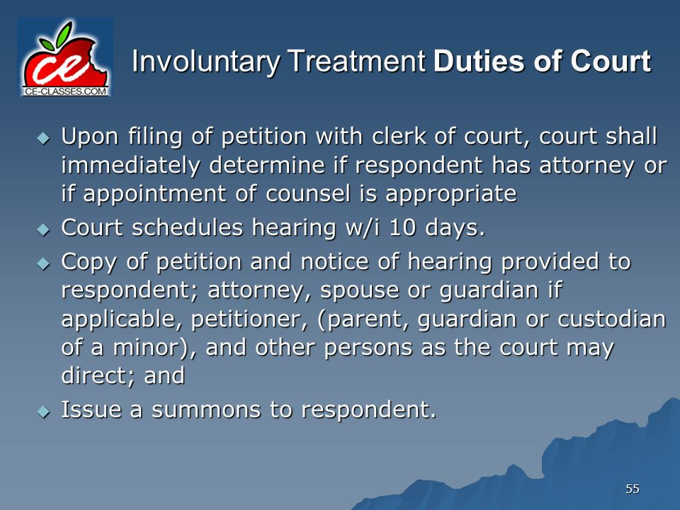 Involuntary Treatment Duties of Court