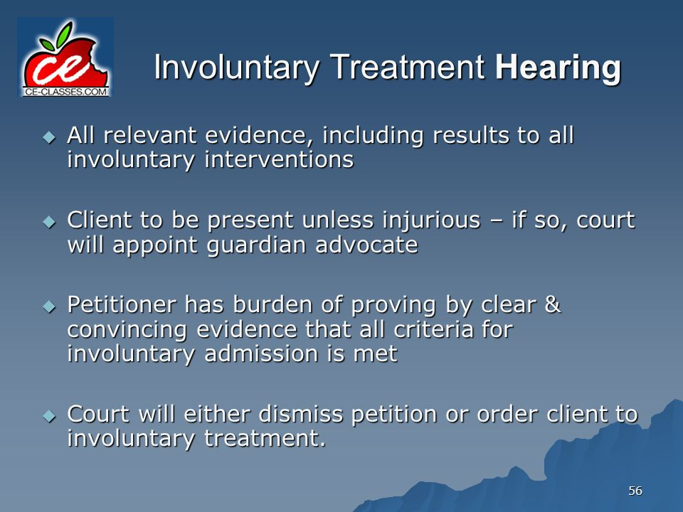 Involuntary Treatment Hearing