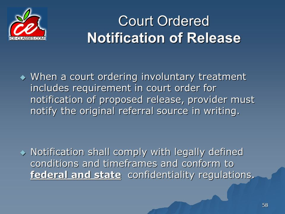 Court Ordered Notification of Release