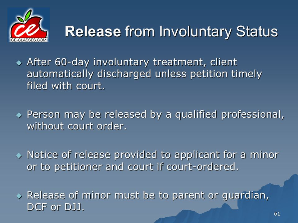 Release from Involuntary Status