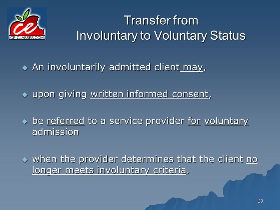 Transfer from Involuntary to Voluntary Status