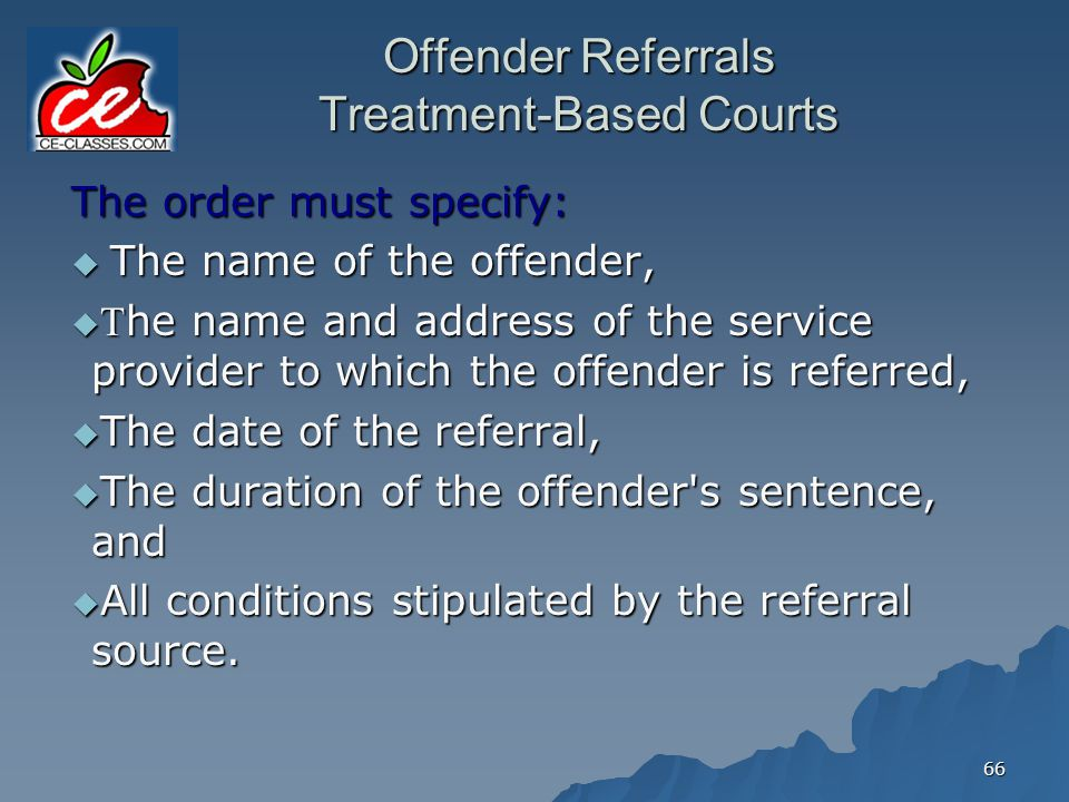 Offender Referrals Treatment-Based Courts