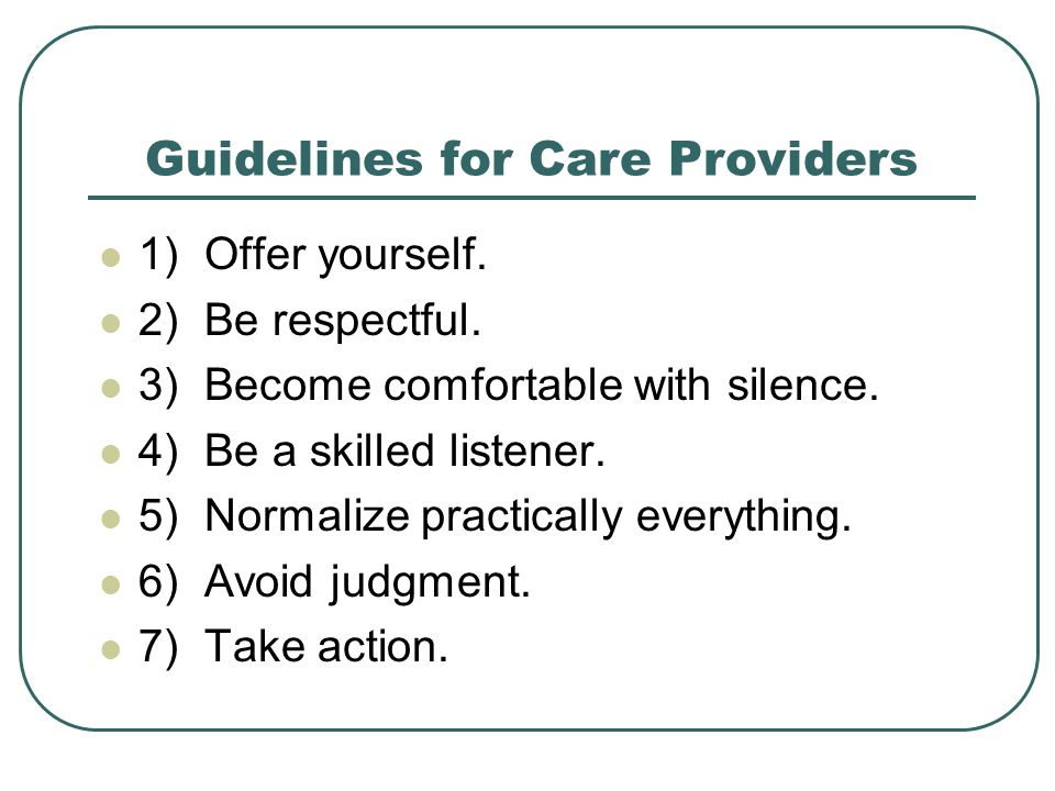 Guidelines for Care Providers