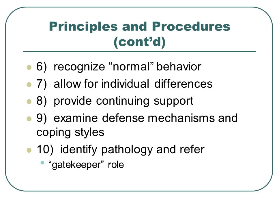 Principles and Procedures (cont'd)