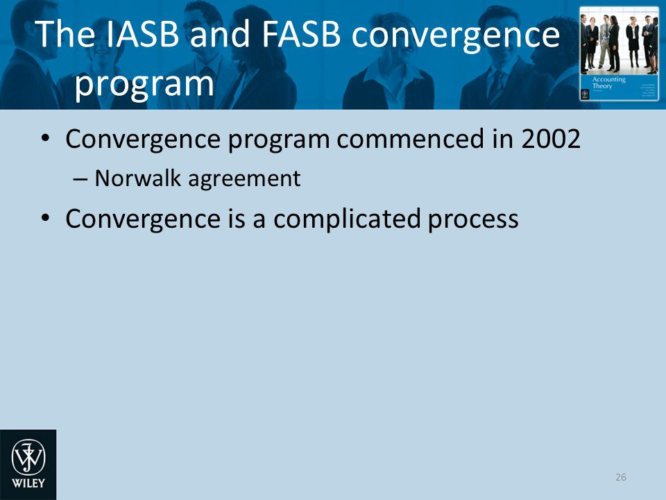 Convergence with the International Accounting Standards Board (IASB)