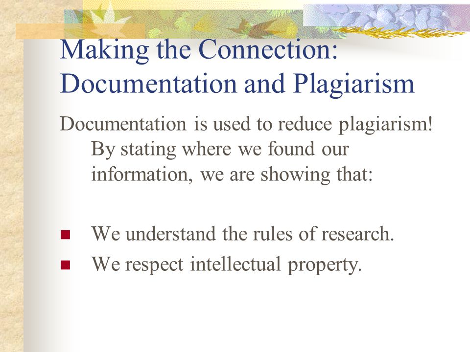 Making the Connection: Documentation and Plagiarism