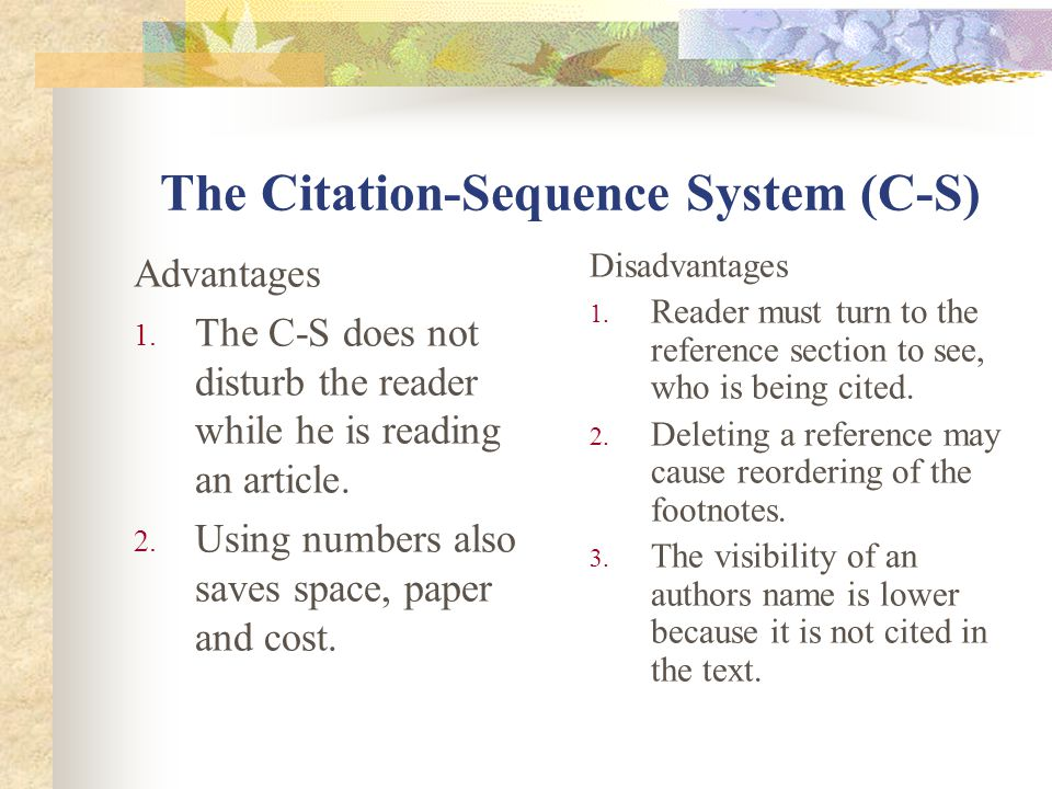 The Citation-Sequence System (C-S)
