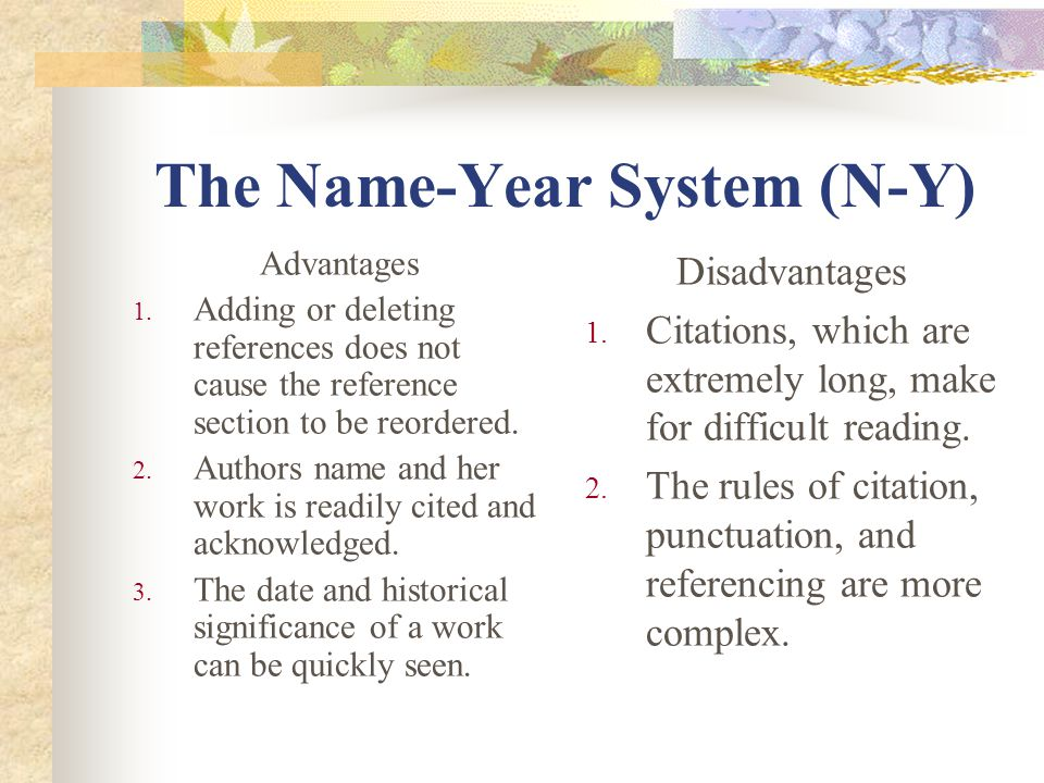 The Name-Year System (N-Y)