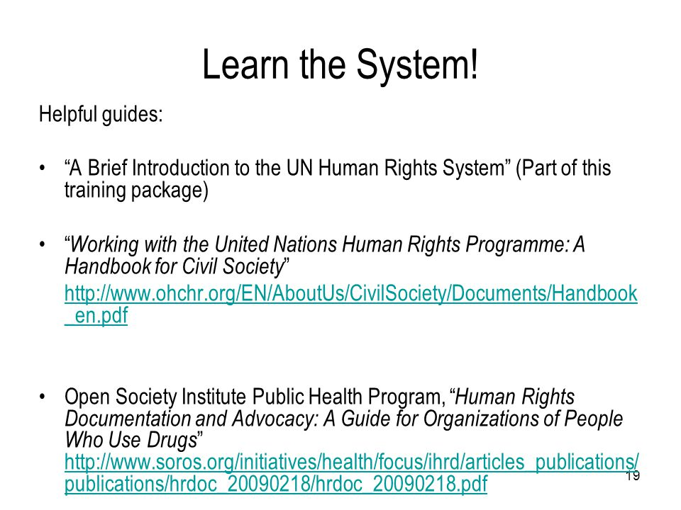 Learn the System! Helpful guides: