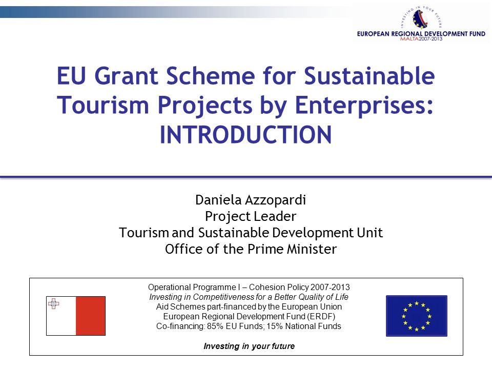 EU Grant Scheme for Sustainable Tourism Projects by Enterprises: INTRODUCTION