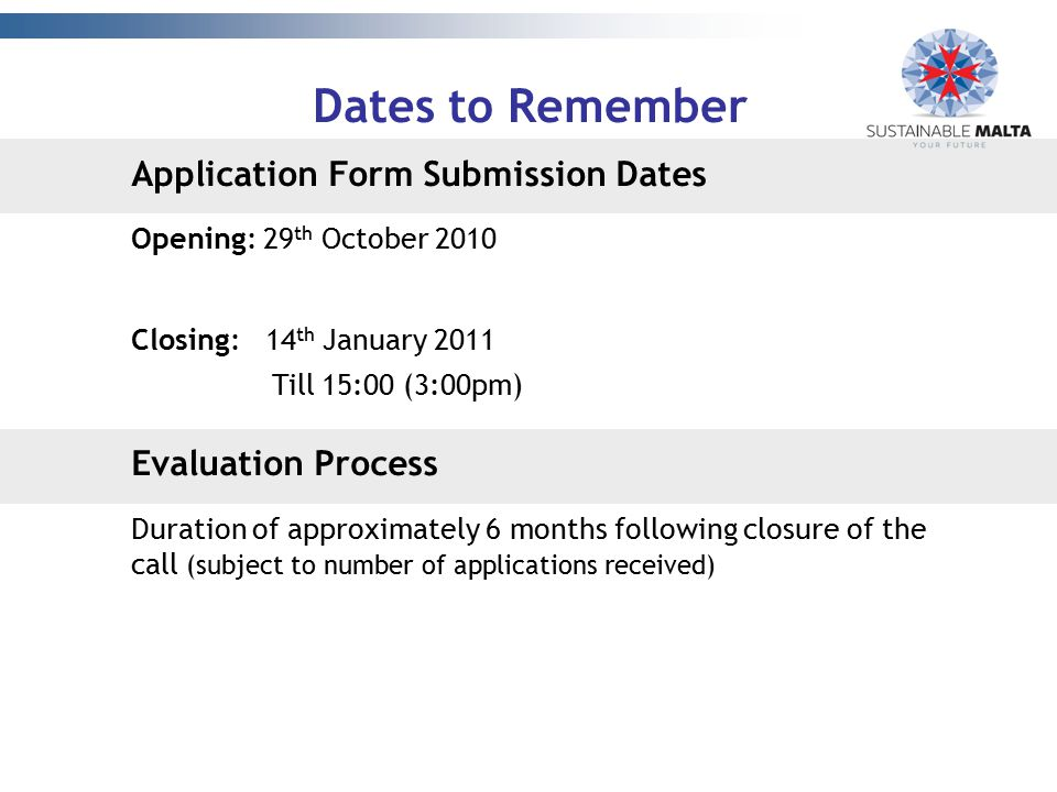 Dates to Remember Application Form Submission Dates Evaluation Process