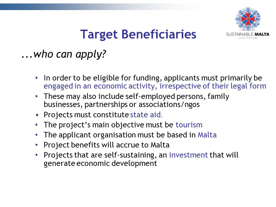 Target Beneficiaries ...who can apply