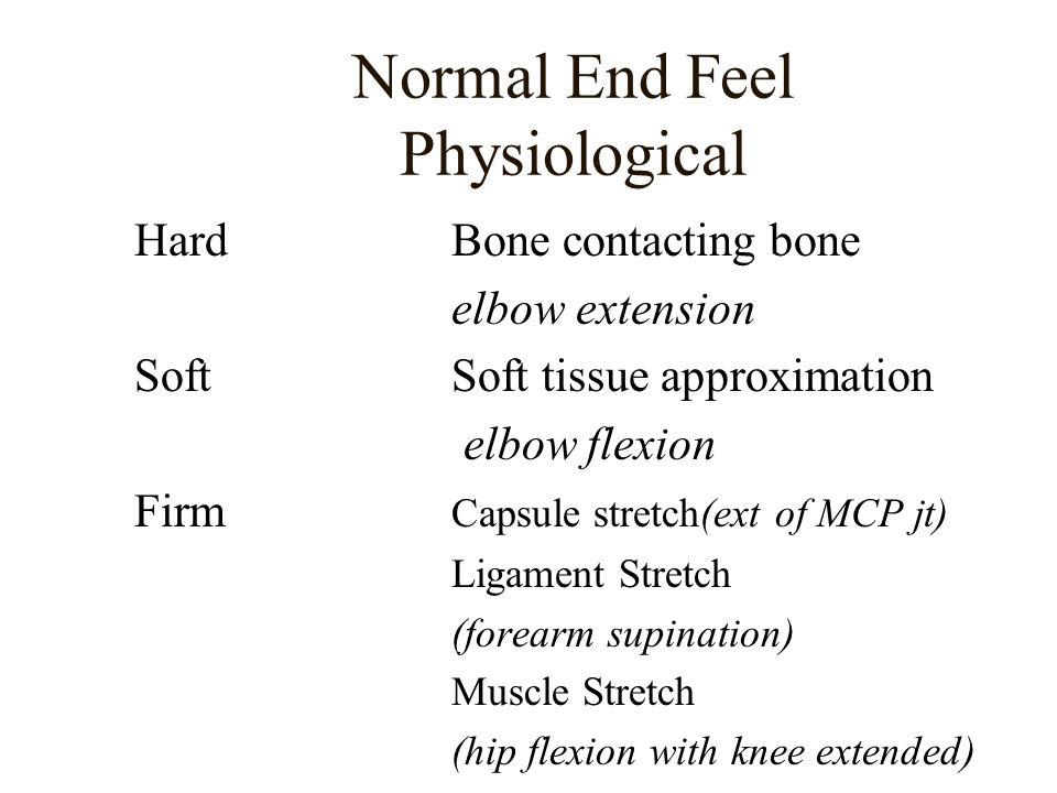 Normal End Feel Physiological