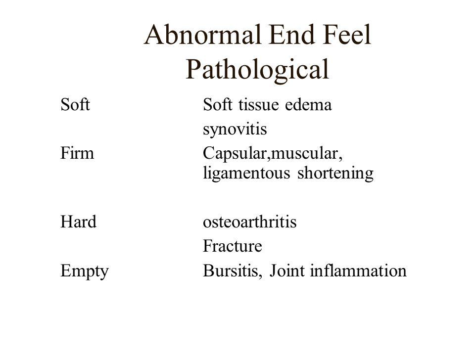 Abnormal End Feel Pathological