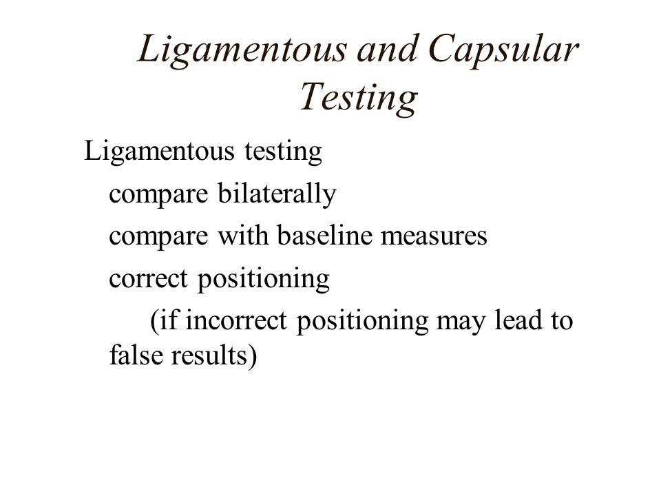 Ligamentous and Capsular Testing
