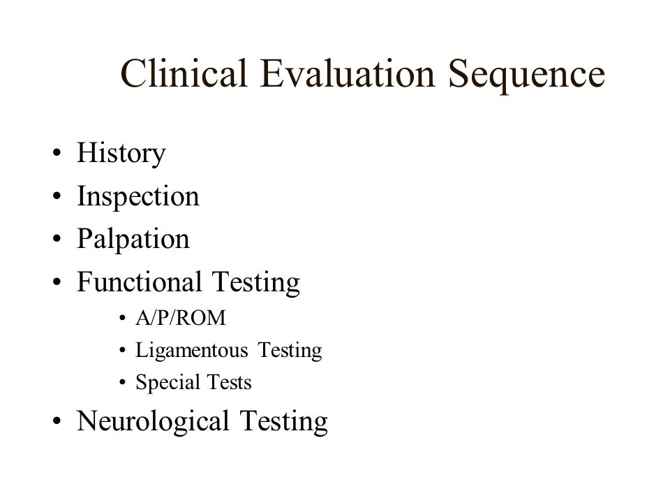 Clinical Evaluation Sequence