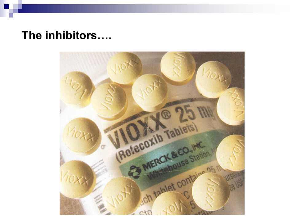 The inhibitors….