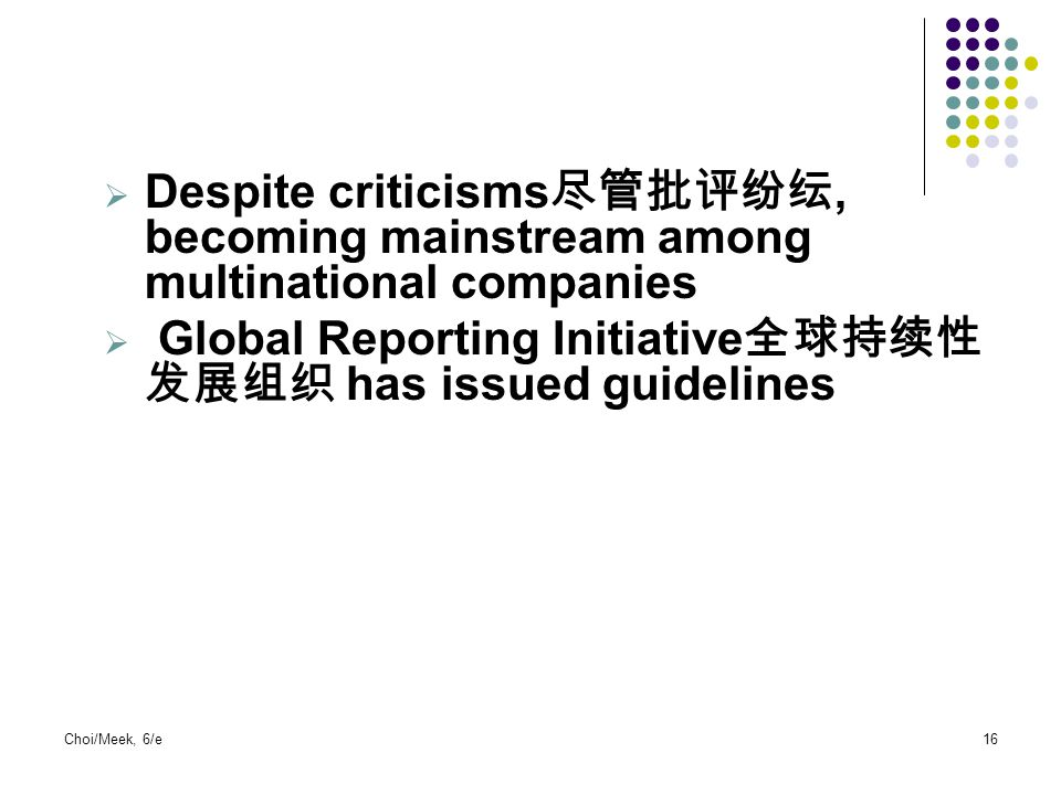 Global Reporting Initiative全球持续性发展组织 has issued guidelines