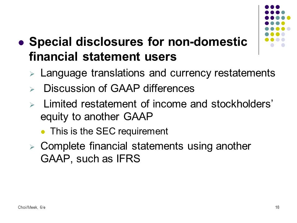 Special disclosures for non-domestic financial statement users