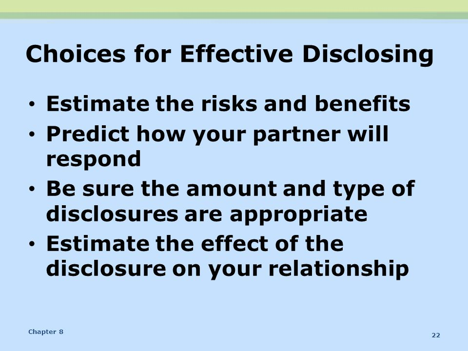Choices for Effective Disclosing