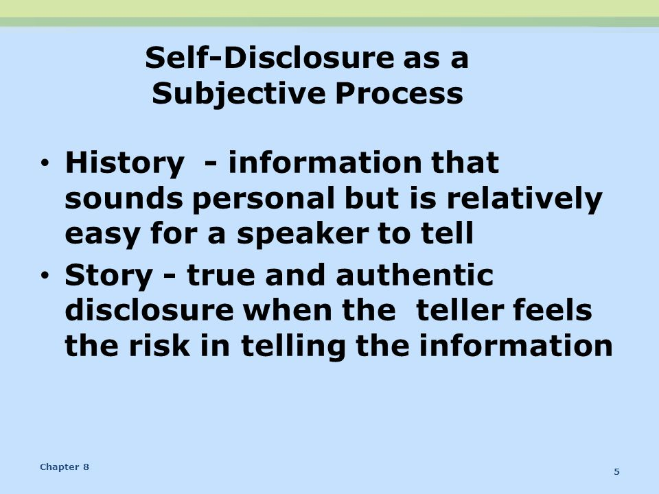 Self-Disclosure as a Subjective Process