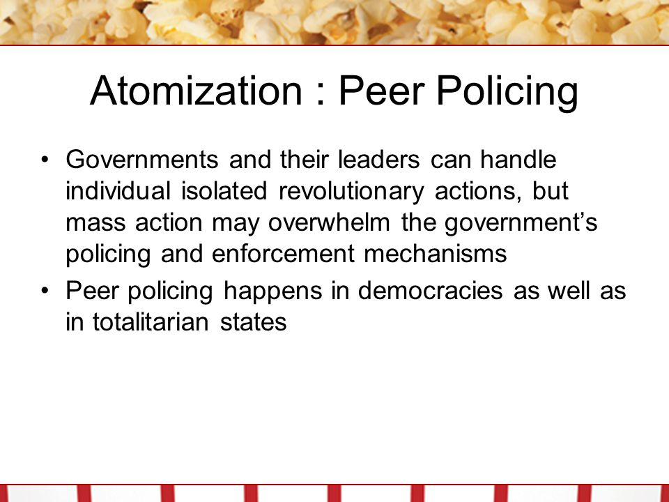 Atomization : Peer Policing