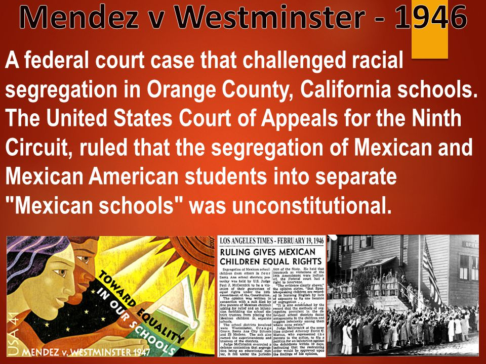 Mendez v Westminster - 1946