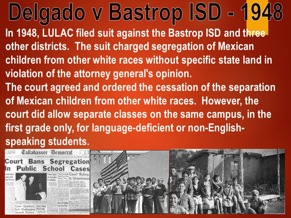 Delgado v Bastrop ISD - 1948