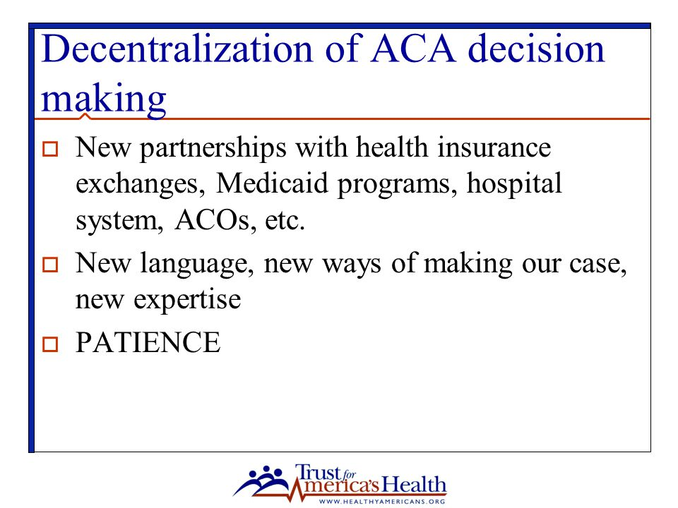 Decentralization of ACA decision making