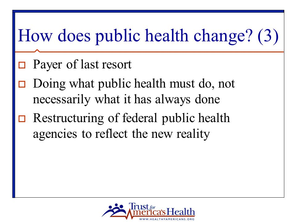 How does public health change (3)