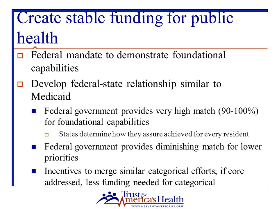 Create stable funding for public health