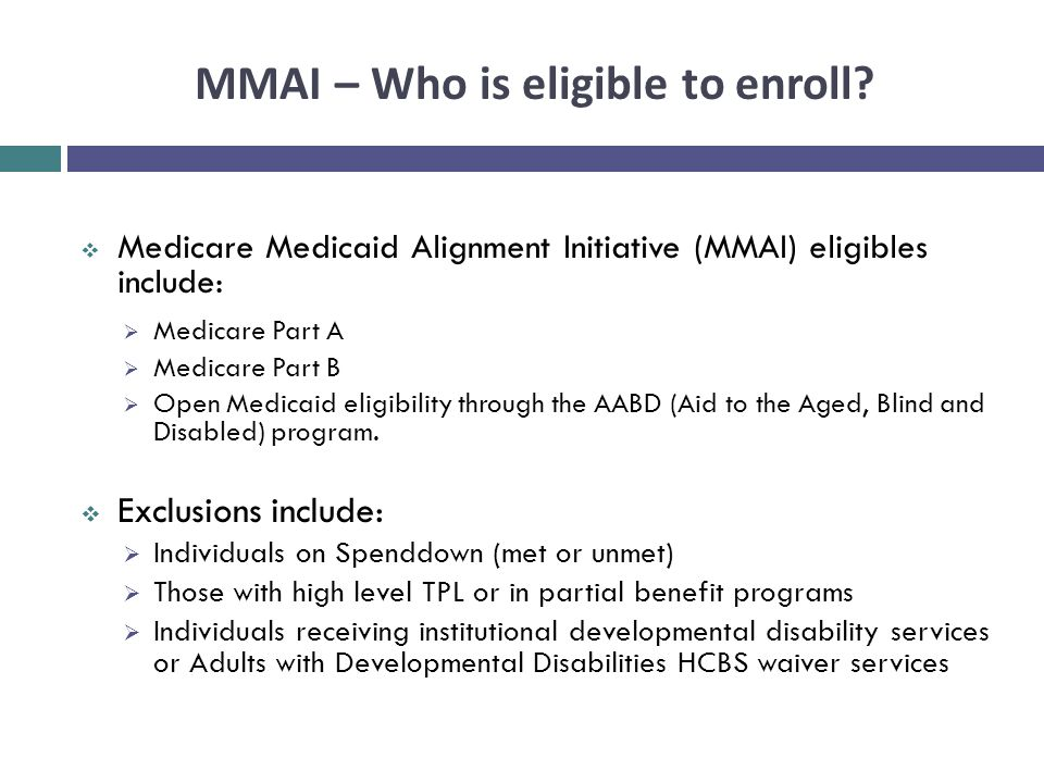 MMAI – Who is eligible to enroll