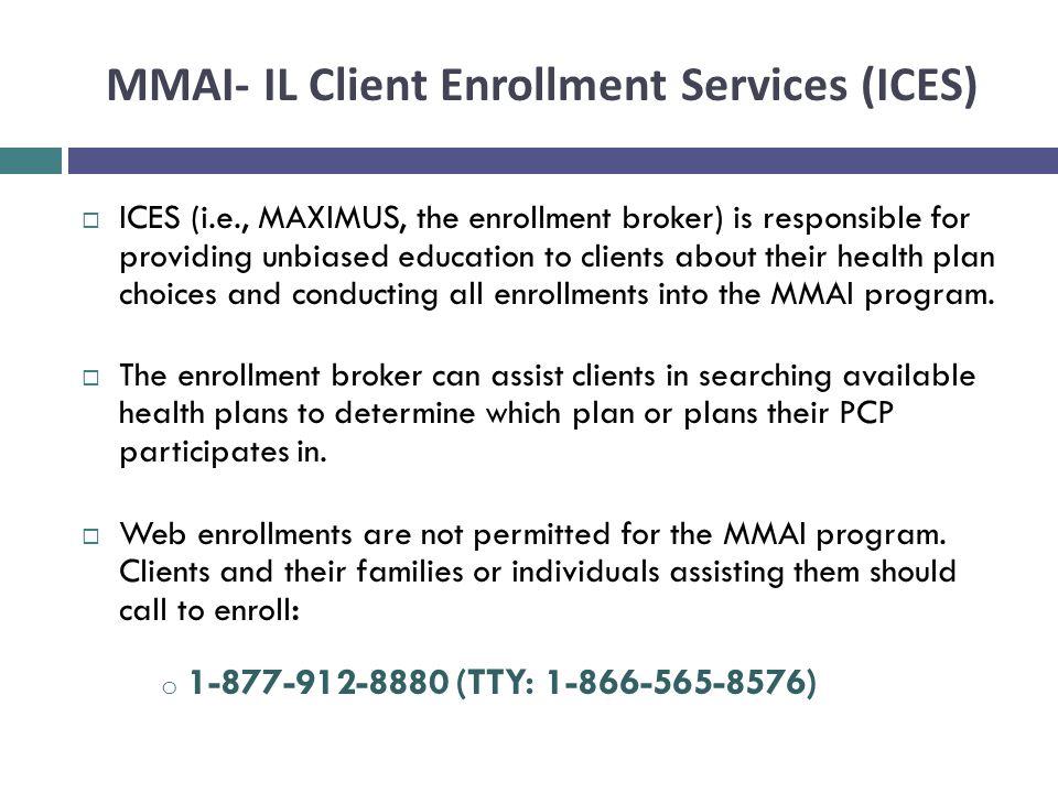 MMAI- IL Client Enrollment Services (ICES)