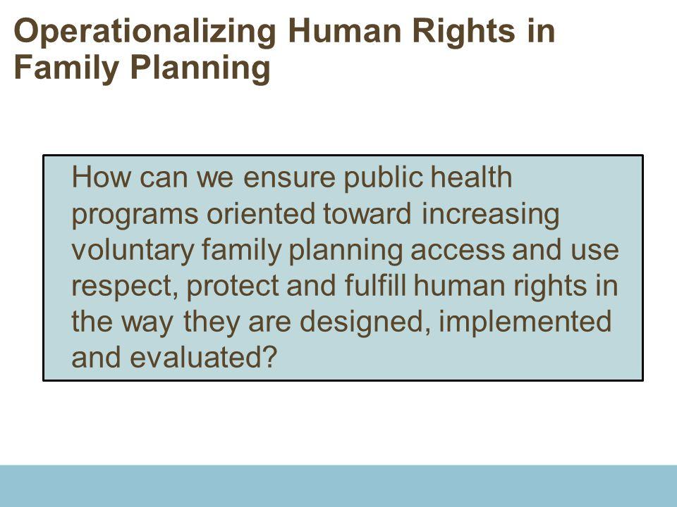 Operationalizing Human Rights in Family Planning