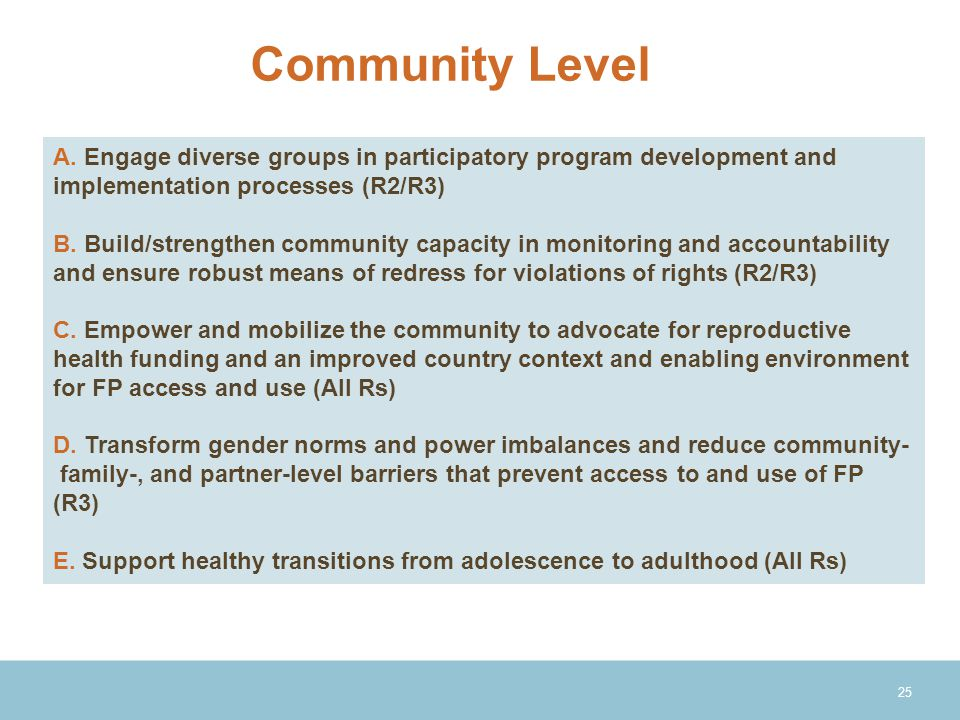Community Level A. Engage diverse groups in participatory program development and implementation processes (R2/R3)