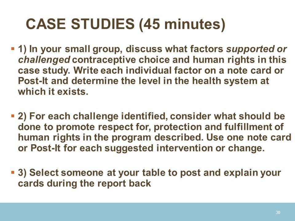 CASE STUDIES (45 minutes)
