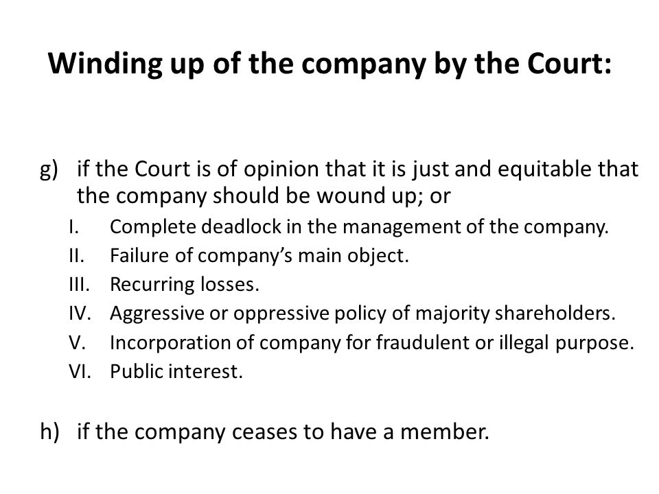 Winding up of the company by the Court: