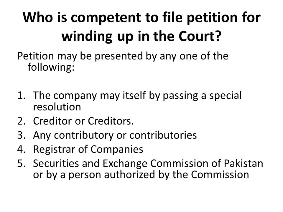 Who is competent to file petition for winding up in the Court