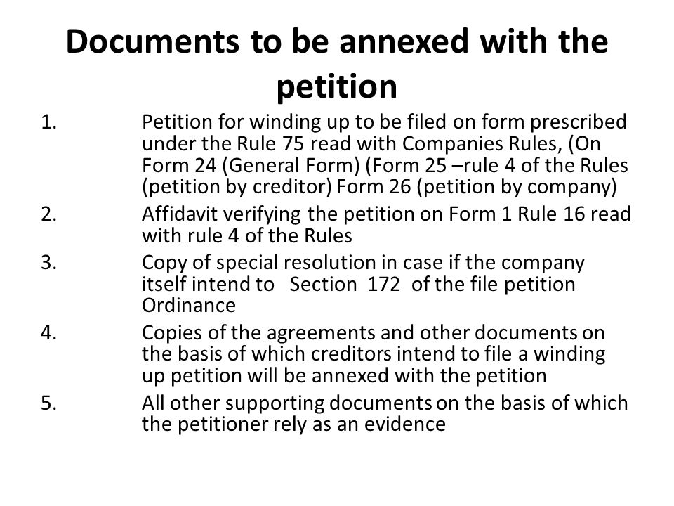 Documents to be annexed with the petition