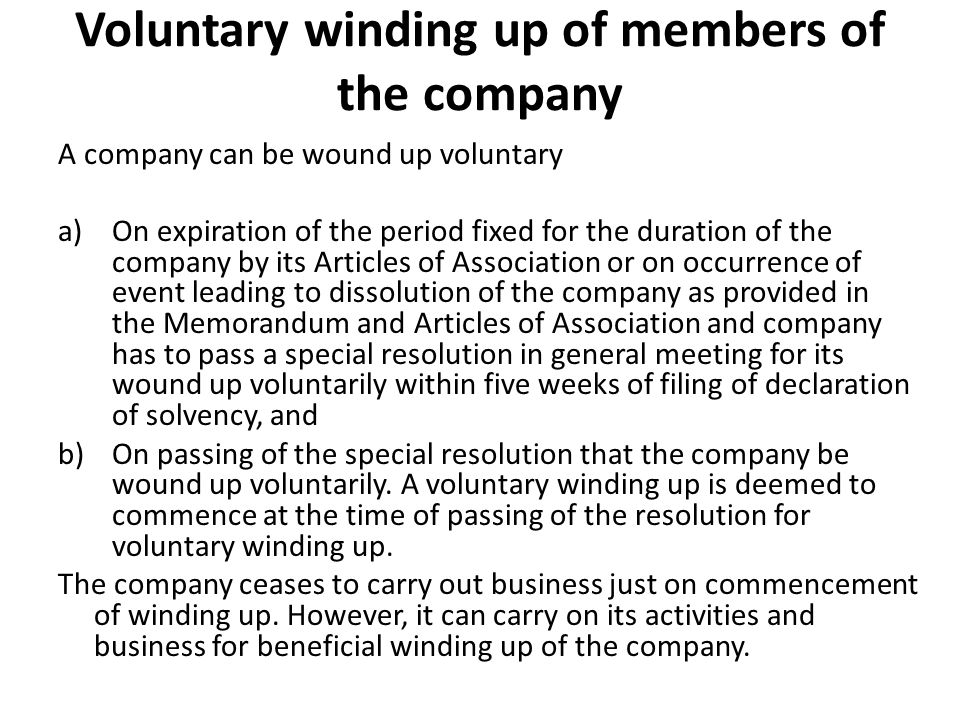 Voluntary winding up of members of the company