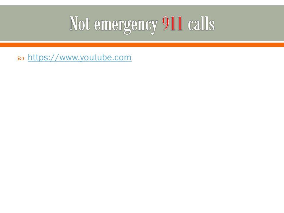 Not emergency 911 calls https://www.youtube.com