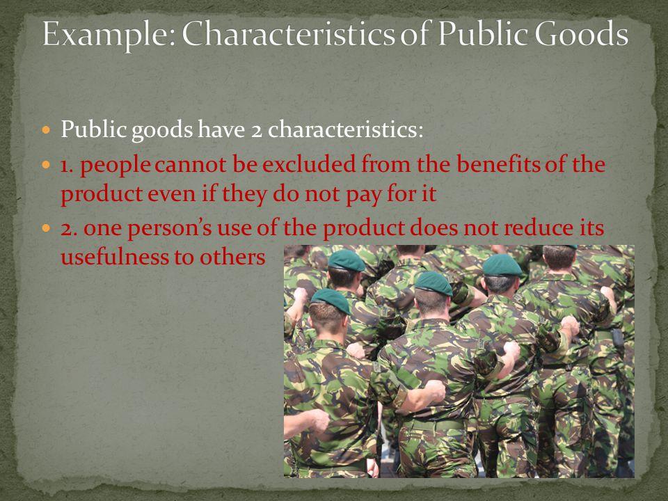 Example: Characteristics of Public Goods