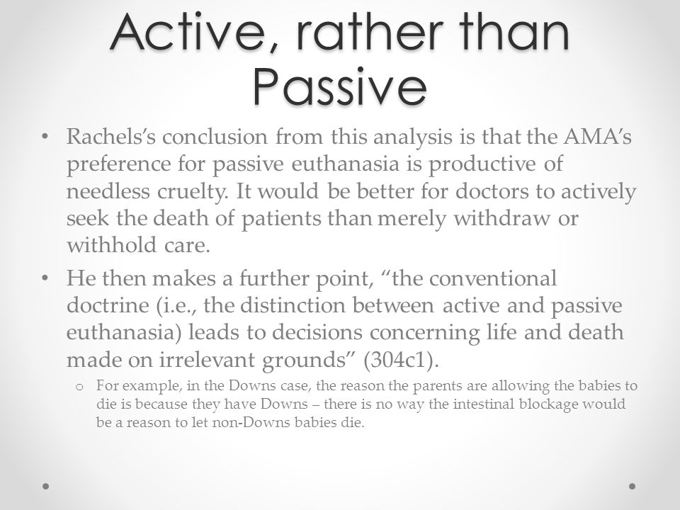 Active, rather than Passive