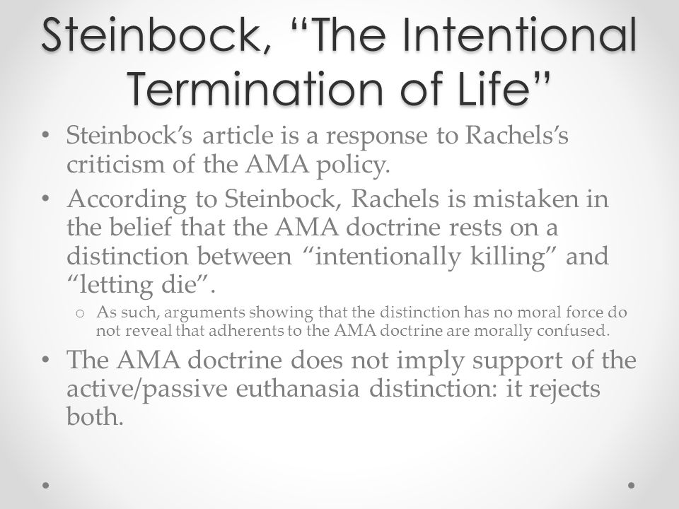 Steinbock, The Intentional Termination of Life