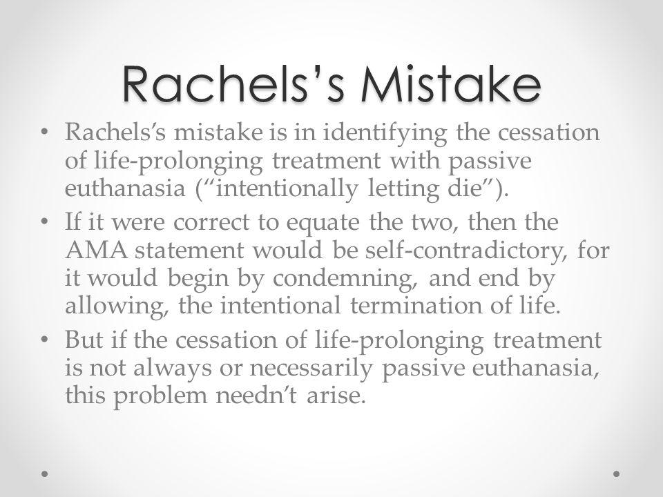Rachels's Mistake