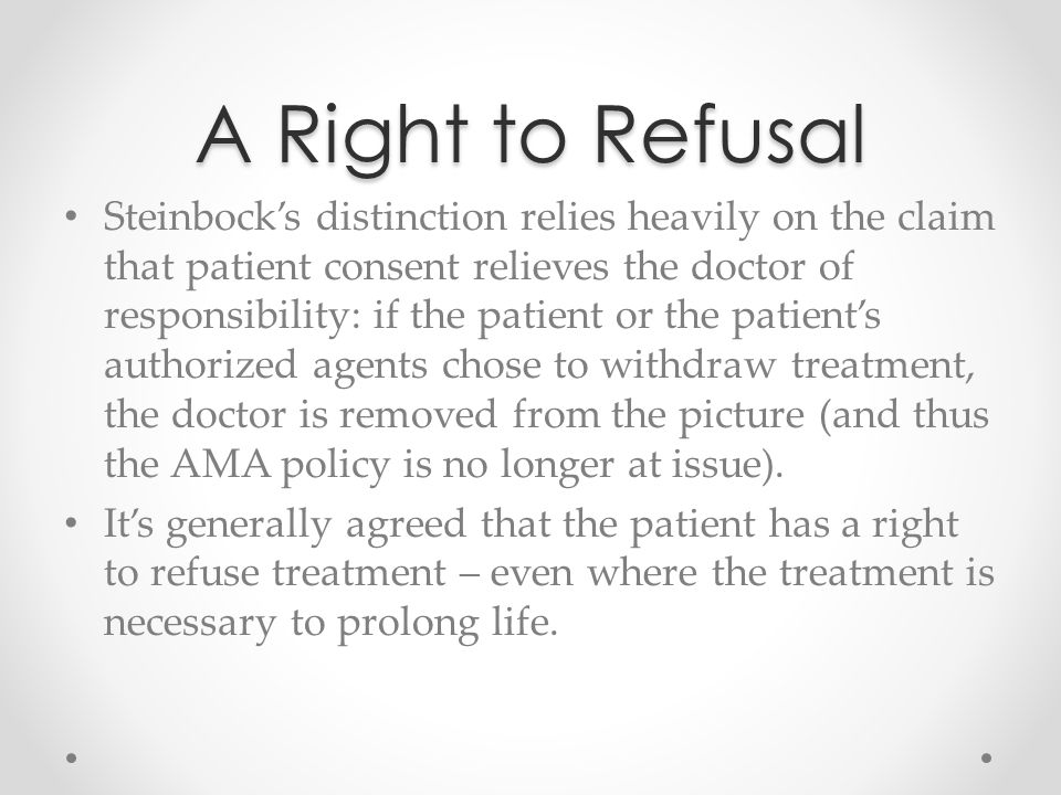 A Right to Refusal