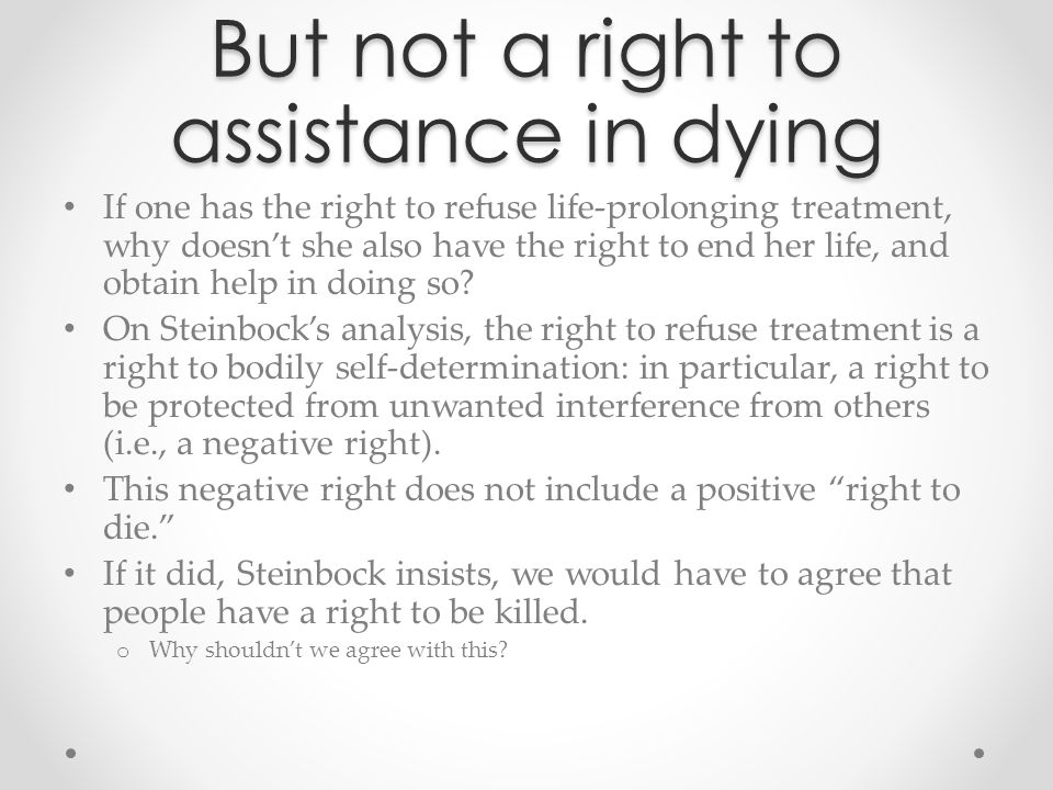 But not a right to assistance in dying