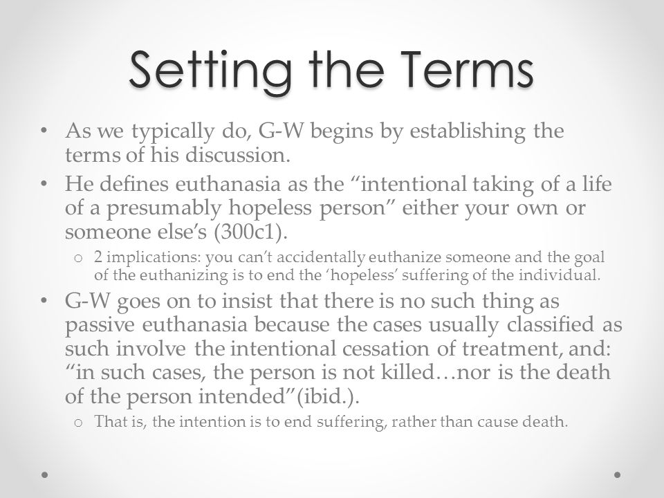 Setting the Terms As we typically do, G-W begins by establishing the terms of his discussion.