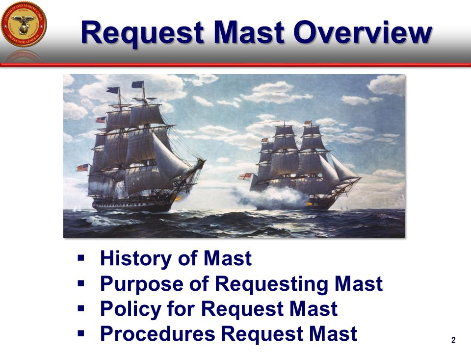 Request Mast Overview History of Mast Purpose of Requesting Mast