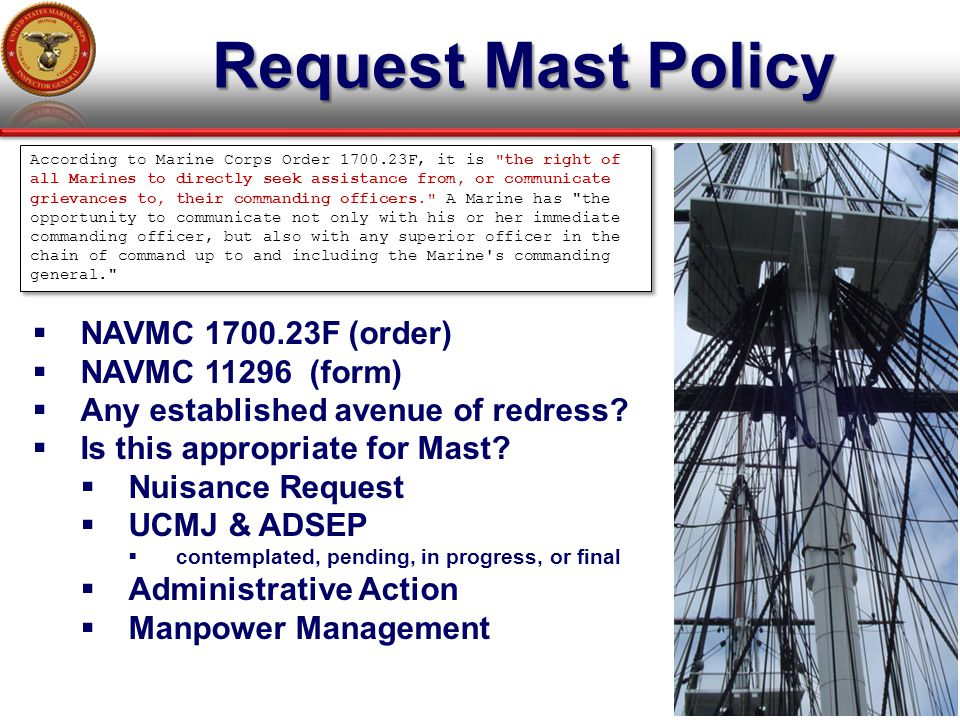 Request Mast Policy NAVMC 1700.23F (order) NAVMC 11296 (form)